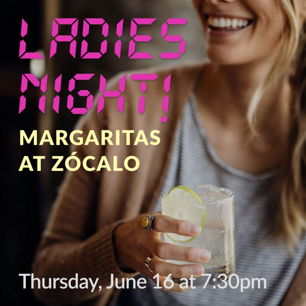 CrossFit Roseville Ladies Night at Zocalo, June 16th, 2016 @ 7:30PM